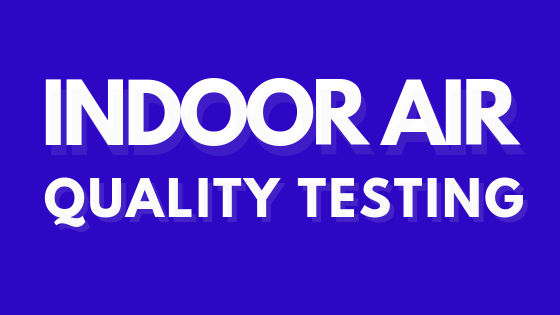 Indoor Air Quality Testing in Quest Property Inspections Riverside CA